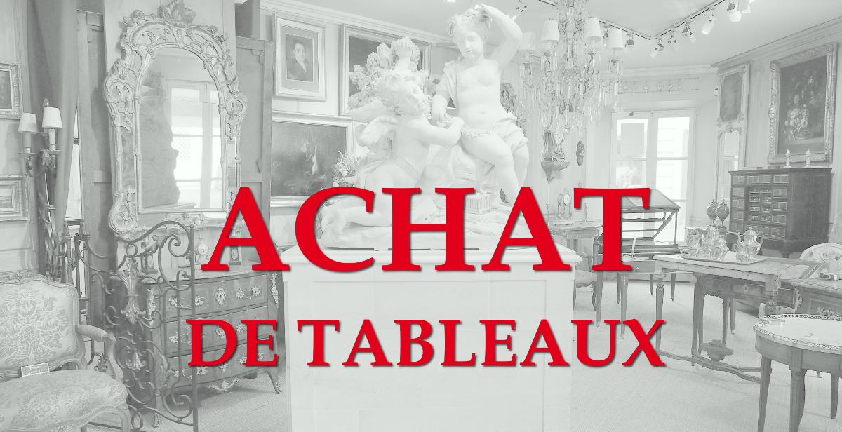 Achat de tableaux par antiquaire et expert à Versailles