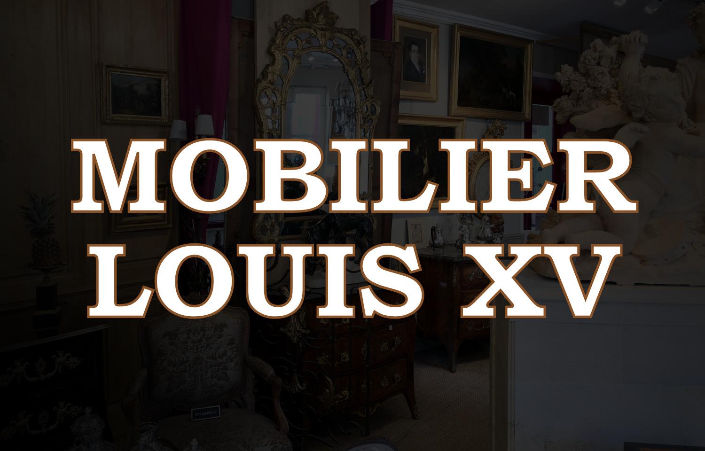 Mobilier d'époque Louis XV