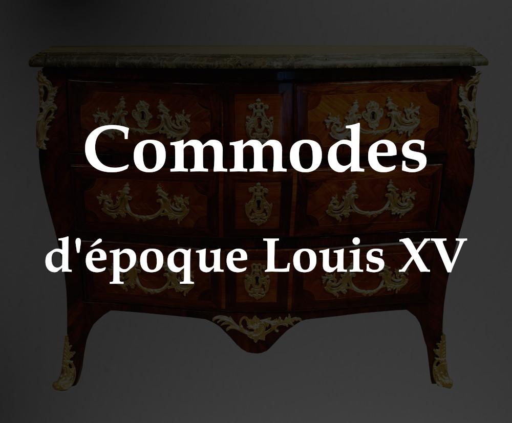 Les commodes d'époque Louis XV