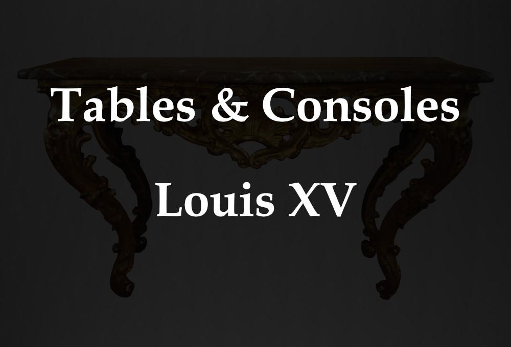 Les tables et consoles d'époque Louis XV